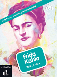 FRIDA KAHLO - VIVA LA VIDA NIVEL B1 AUDIOLIBRO - MP3